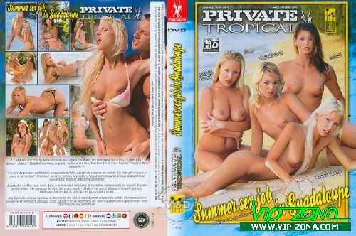 Summer Sex Job In Guadaloupe [2007/DVDRip/Rus]