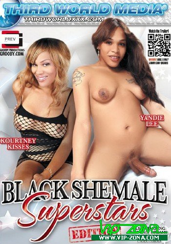 Black Shemale Superstars Edition (2013) DVDRip