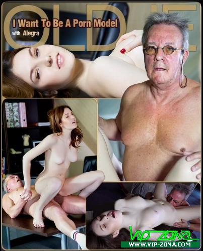 Alegra - I Want To Be A Porn Model (2018/Oldje.com/ClassMedia.com/FullHD)