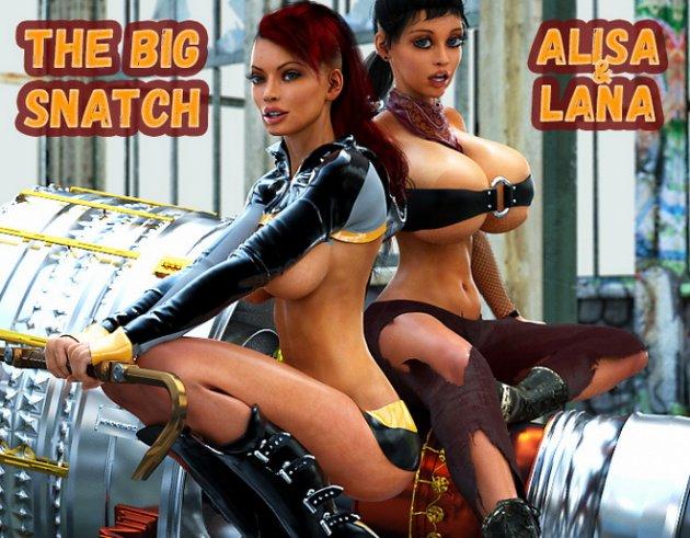 The Big Snatch (Alisa & Lana)